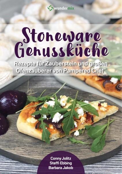 Stoneware Genussküche |Band 1 |Rezepte für den Zauberstein und großen Ofenzauberer
