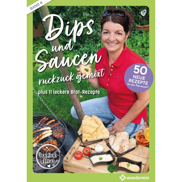 Dips und Saucen ruckzuck gemixt | Band 4