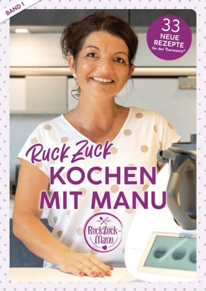 RuckZuck Kochen mit Manu | Band 1